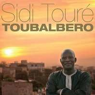 Sidi Toure - Toubalbero (2lp+mp3)