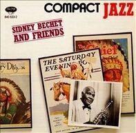 Sidney Bechet - Sidney Bechet And Friends