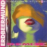 Sigmund Und Seine Freunde - Erdbeermund (Remix)