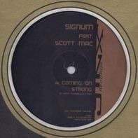 Signum Feat. Scott Mac - Coming On Strong