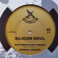 Silicon Soul - Who Needs Sleep Tonight