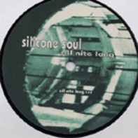 Silicone Soul - All Nite Long
