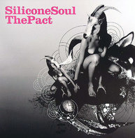 Silicone Soul - The Pact