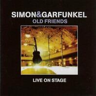 Simon & Garfunkel - Old Friends - Live On Stage