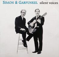 Simon & Garfunkel - Silent Voices