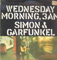 Simon & Garfunkel - Wednesday Morning, 3 AM