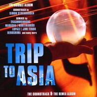 Simon Stockhausen - Trip To Asia (Soundtrack + Remix Album)