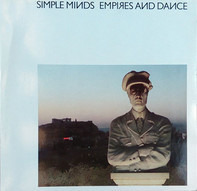 Simple Minds - Empires and Dance