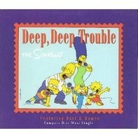 The Simpsons - Deep deep trouble