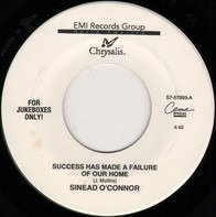 Sinéad O'Connor - Success Has Made A Failure Of Our Home