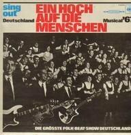 Sing Out Deutschland - Ein Hoch Auf Die Menschen