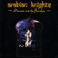 Siouxsie & The Banshees - Arabian Knights