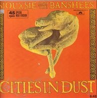 Siouxsie & The Banshees - Cities In Dust