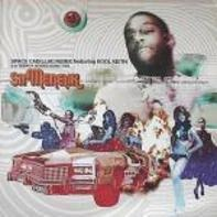 Sir Menelik - Space Cadillac (Remix)