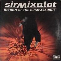 Sir Mix-A-Lot - return of the bumpasaurus