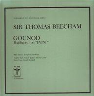"Sir Thomas Beecham , BBC Chorus , BBC Symphony Orchestra - Gounod Highlights from ""Faust"""
