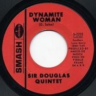 Sir Douglas Quintet - Dynamite Woman
