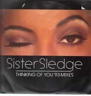 Sister Sledge - Thinking Of You ('93 Mixes)