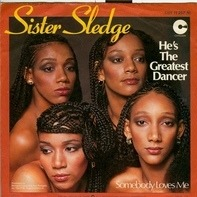 Sister Sledge - He's The Greatest Dancer