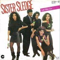 Sister Sledge - Let Him Go / Smile