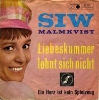 Siw Malmkvist - Liebeskummer Lohnt Sich Nicht