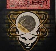 Size Queen - Dance / Horny