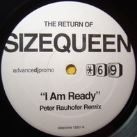 Size Queen - I Am Ready