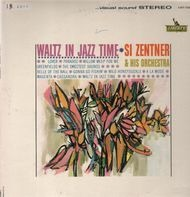 Si Zentner And His Orchestra - Waltz in Jazz Time