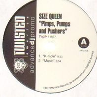 Size Queen - Pimps, Pumps And Pushers
