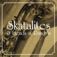 Skatalites & Friends - Skatalites & Friends at Randy's