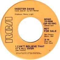 Skeeter Davis - I Can't Believe That It's All Over