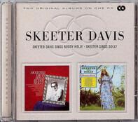 Skeeter Davis - Sings Buddy Holly / Skeeter Sings Dolly