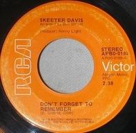 Skeeter Davis - Don't Forget To Remember
