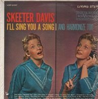 Skeeter Davis - I'll Sing You a Song and Harmonize Too