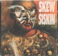 Skew Siskin - Skew Siskin