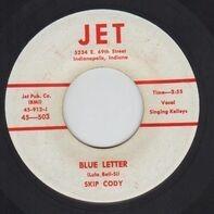 Skip Cody - Feets Too Big / Blue Letter