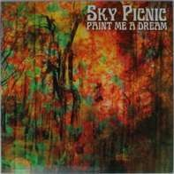 SKY PICNIC - PAINT ME A DREAM