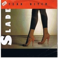 Slade - 7 Year Bitch
