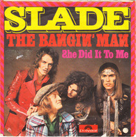 Slade - The Bangin' Man