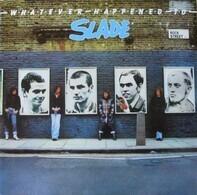 Slade - Whatever Happened To