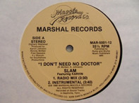 Slam Featuring Karvin Johnson - I Don't Need No Doctor