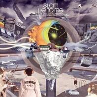 Slam - Lie To Me (Remixes)
