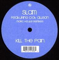 Slam Featuring Dot Allison - Kill The Pain (Marc Houle Remixes)