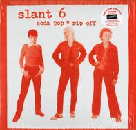 Slant 6 - SODA POP RIP OFF