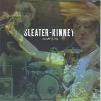 Sleater-Kinney - Jumpers