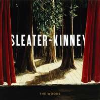 Sleater-Kinney - Woods