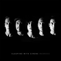 Sleeping with Sirens - Madness