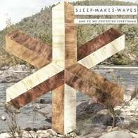 Sleepmakeswaves - And So We..