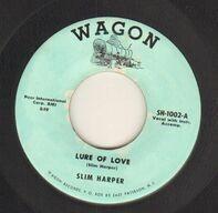Slim Harper - Lure Of Love / A Hard Way To Go