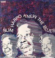 Slim Harpo - Slim Harpo Knew the Blues